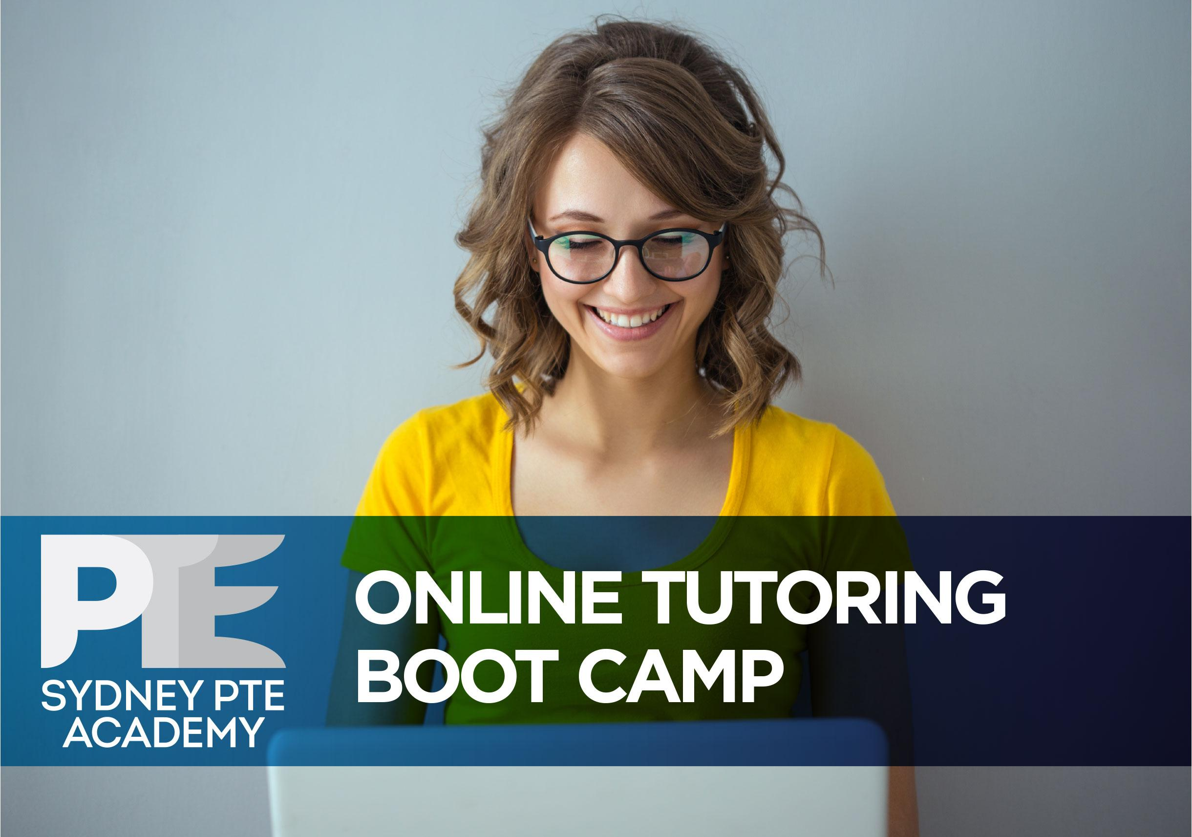 PTE Tutorial Boot Camp (1-to-1 Tutorial; 1-to-2 Tutorial; 1-to-3 Tutorial)